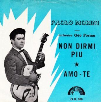 Paolo Morini Non Dirmi Piu Amo Te